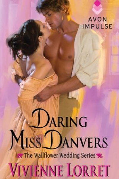 Quickie Book Review-Daring Miss Danvers by Vivienne Lorret
