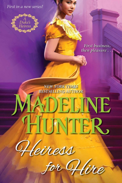 Book Review-Heiress For Hire by Madeline Hunter
