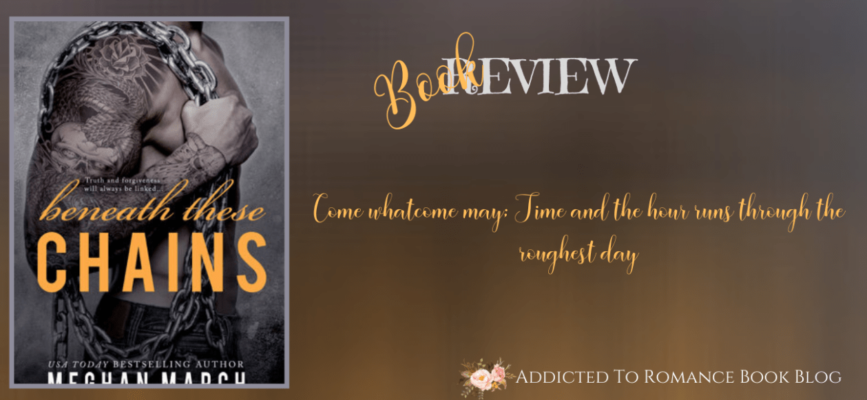 Book Review-Beneath These Chains by Meghan March