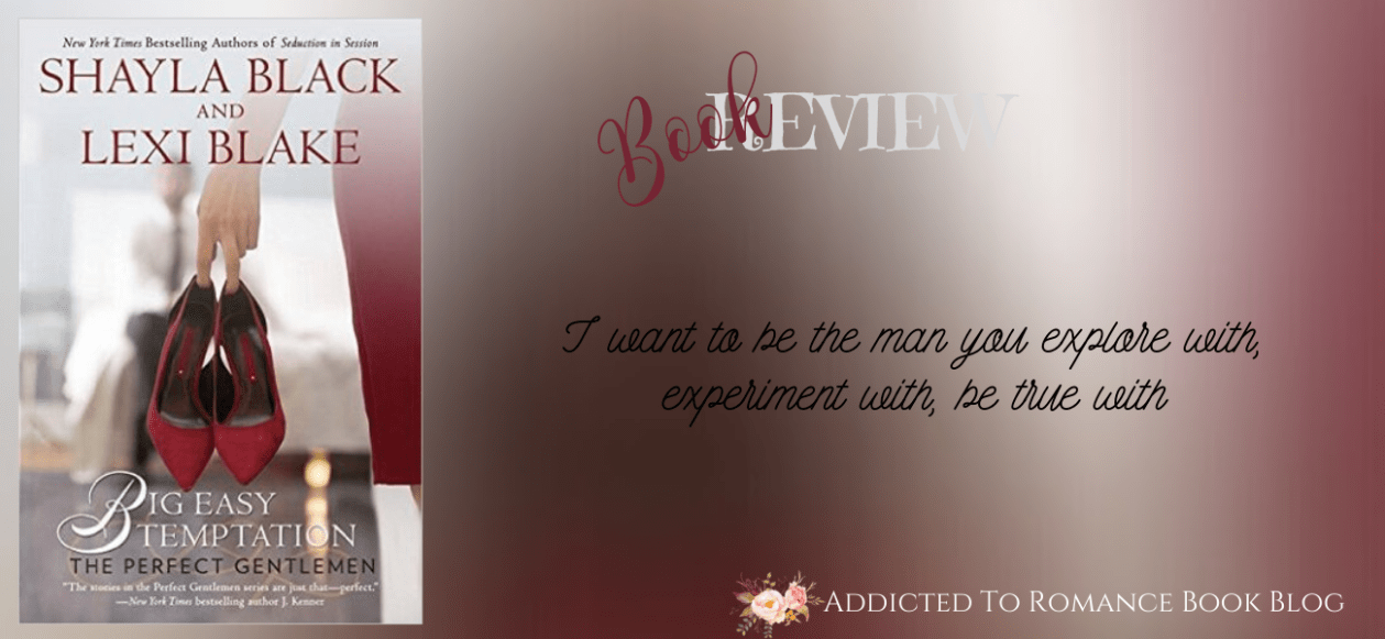 Book Review-Big Easy Temptation by Shayla Black and Lexi Blake