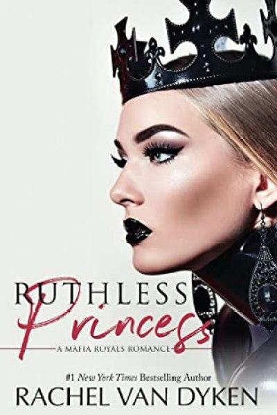 Book Review-Ruthless Princess by Rachel Van Dyken