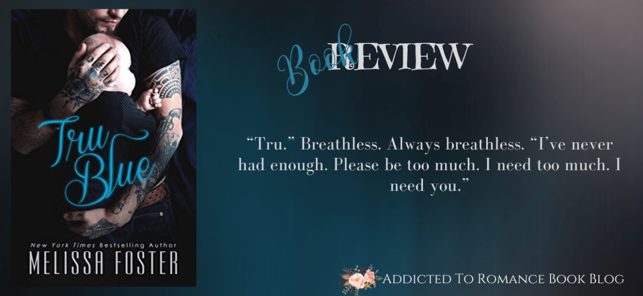 Book Review-Tru Blue by Melissa Foster