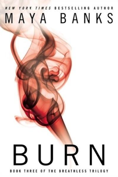 Book Review-Burn by Maya Banks
