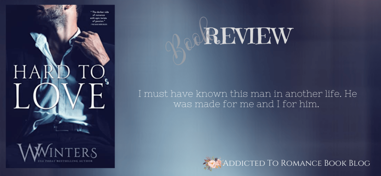 Book Review-Hard To Love by W. Winters