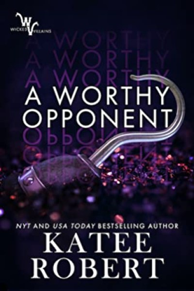 Book Review-A Worthy Opponent by Katee Robert
