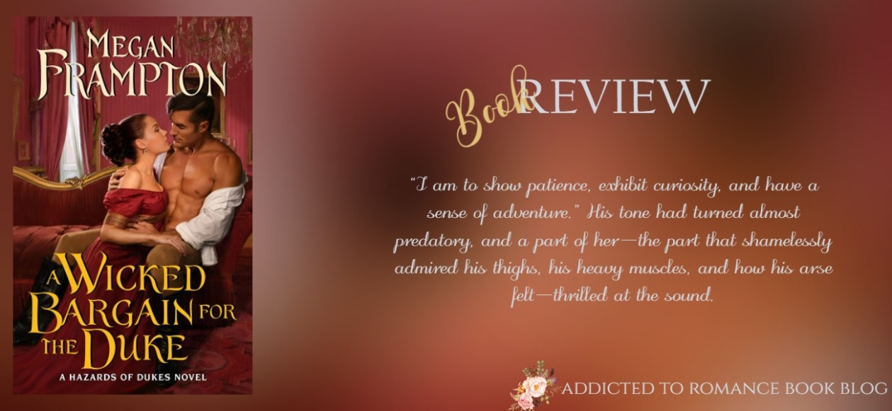 Hiatus Book Review-A Wicked Bargain For The Duke by Megan Frampton