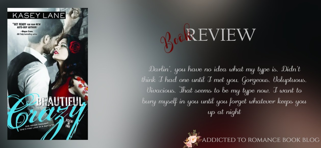 Book Review-Beautiful Crazy by Kasey Lane