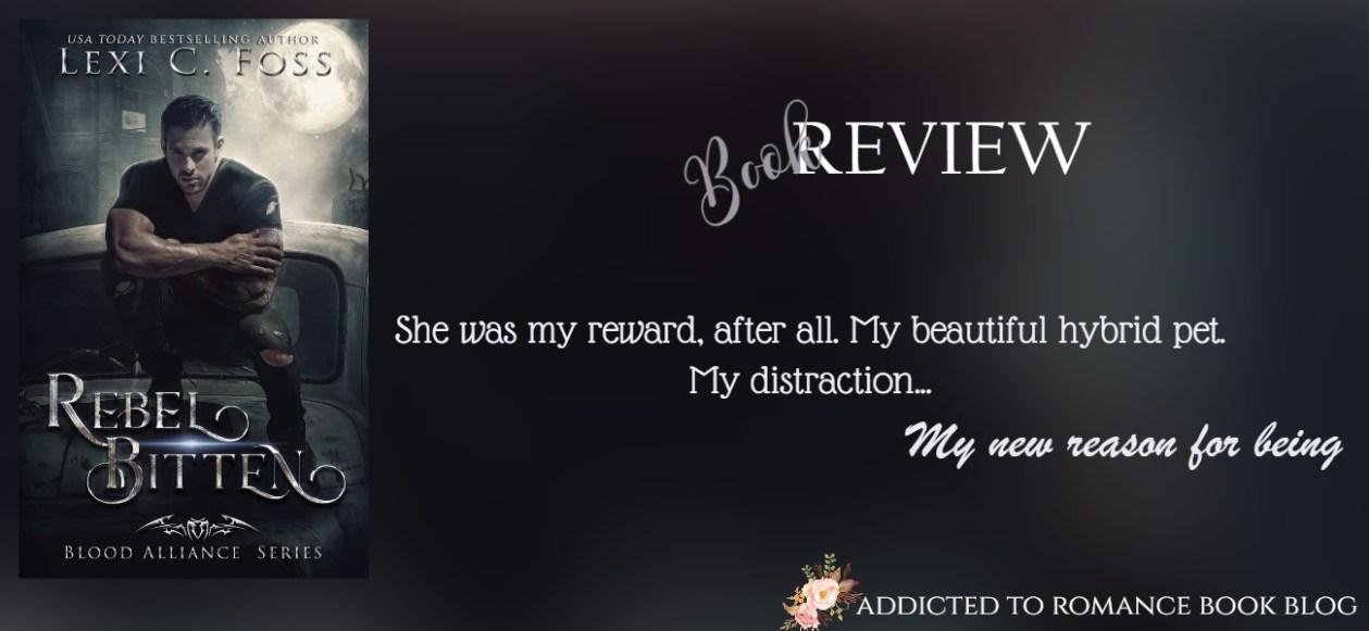 Book Review-Rebel Bitten by Lexi C. Foss