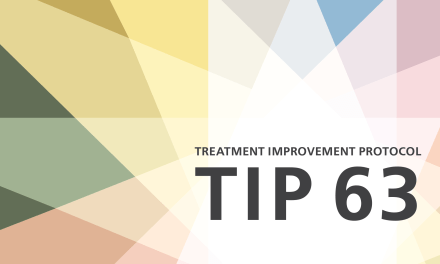 CLINICAL BEST PRACTICES USING MEDICATION-ASSISTED TREATMENT