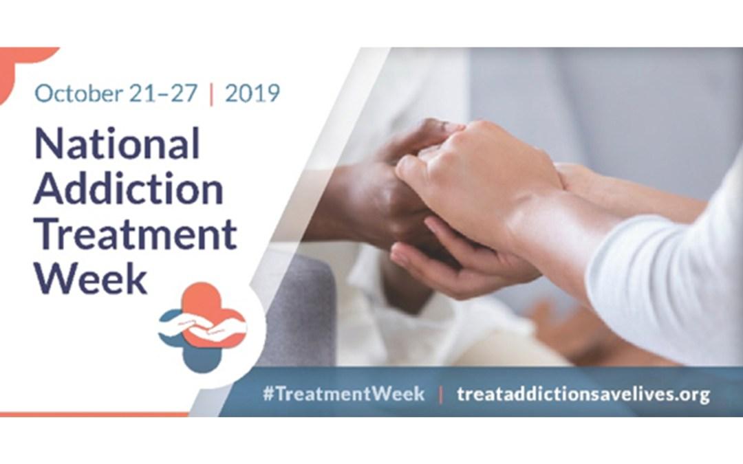 National Addiction Treatment Week: October 21-27, 2019