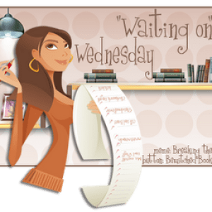 Waiting On Wednesday (52)
