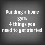 Building a home gym