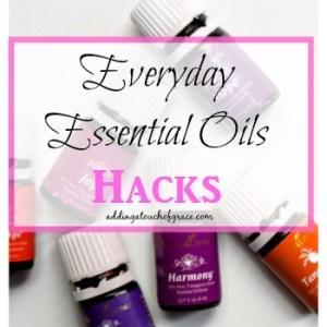 Everyday Essential Oil Hacks