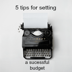 5 tips for setting a successful budget