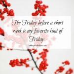 5 on Friday: Life Lately