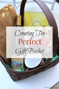 Creating The Perfect Gift Basket