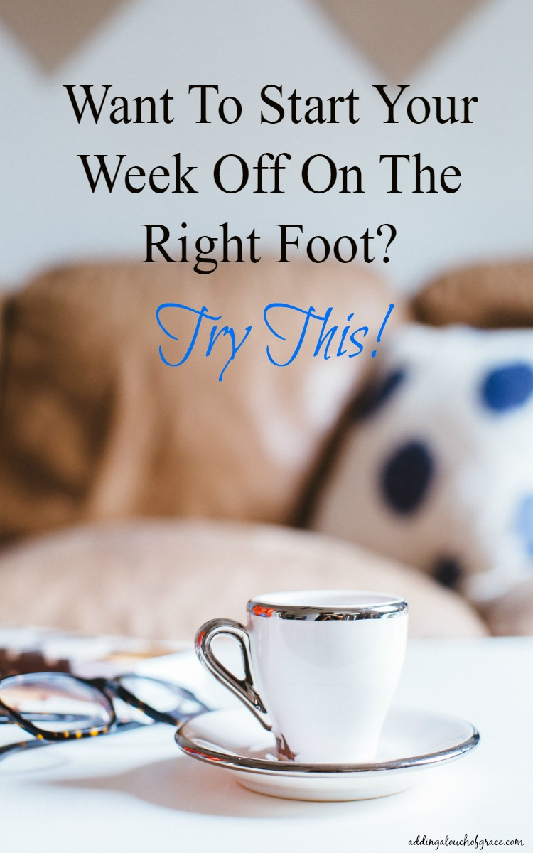 Starting your week off on the right foot is key. Check out how to do it!