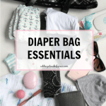 What's In My Bag: Diaper Bag Essentials