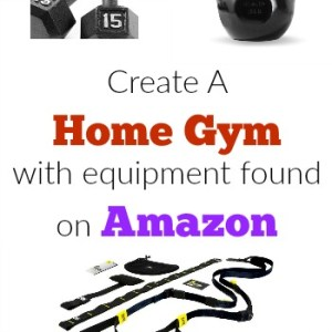 How To Create A Home Gym With Equipment Found On Amazon