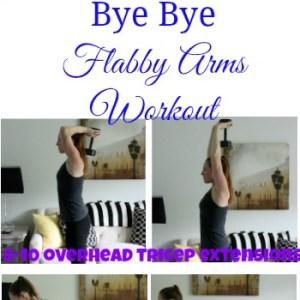Bye Bye Flabby Arms Workout