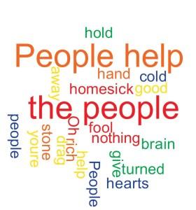 """People help the people"""