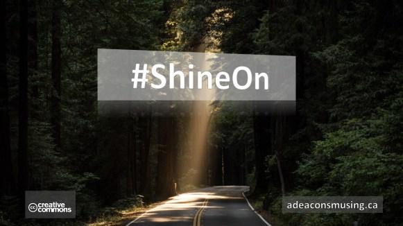 #ShineOn