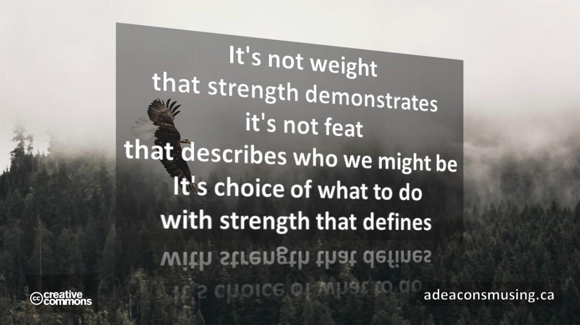 Choice's Strength