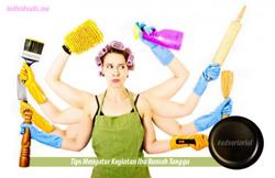 Tips Mengatur Kegiatan Ibu Rumah Tangga