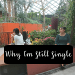 Confessions: Why I'm Still Single