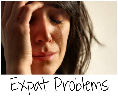Expat Problems