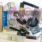 What's on my Dresser? (Skincare & Makeup Reviews)