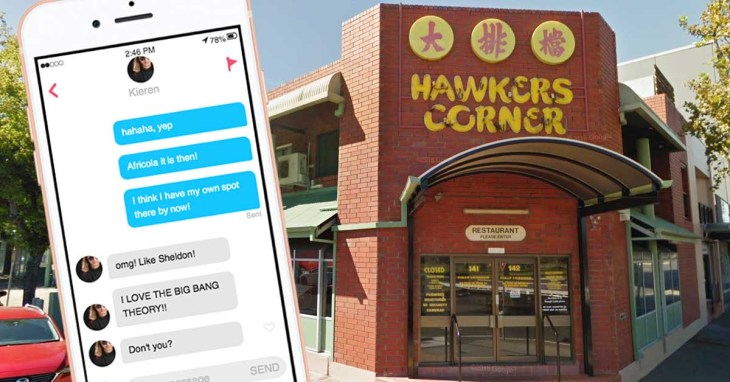 A Tinder date has been downgraded all the way to Hawker's Corner