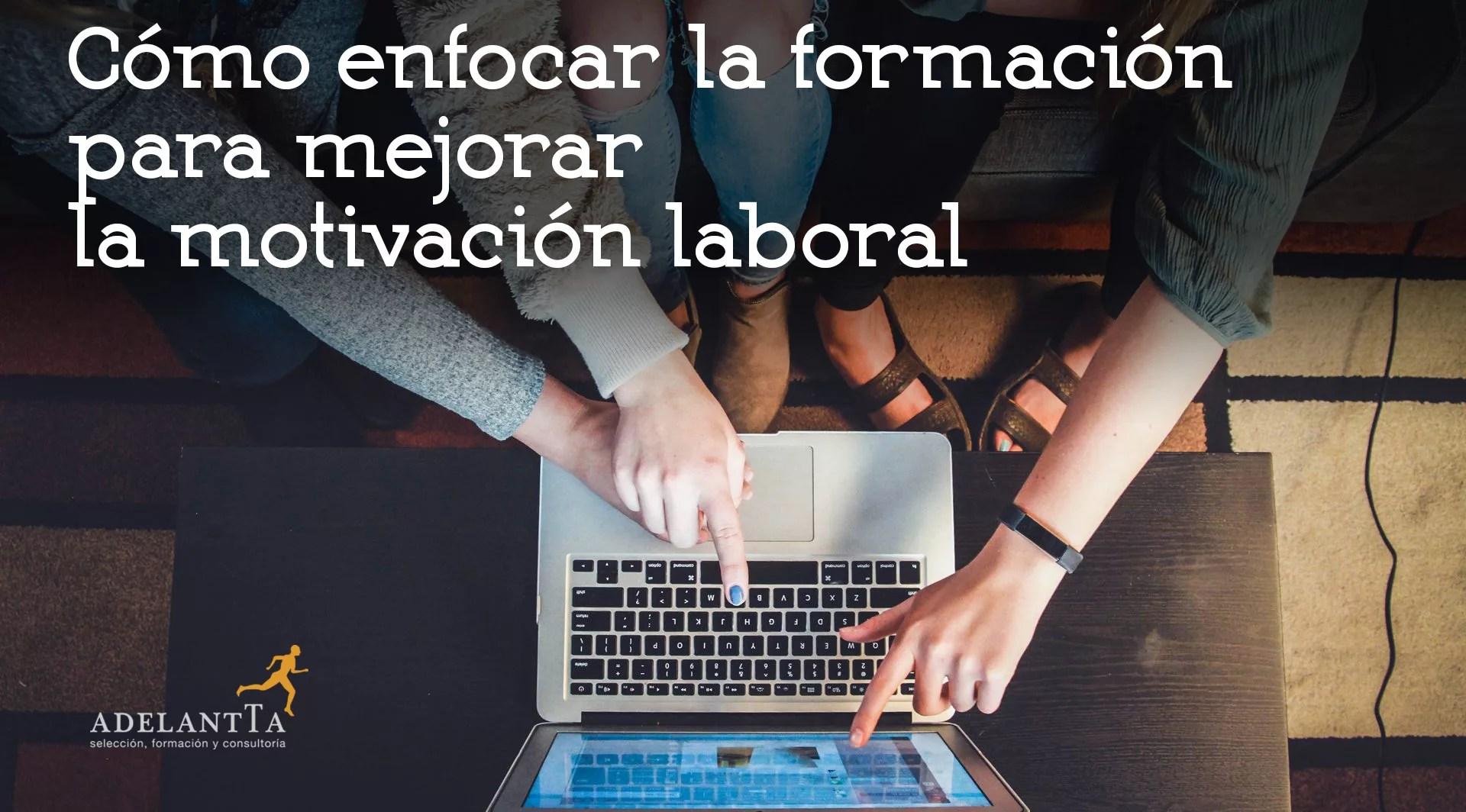 La Motivacion Laboral O Motivacion En El Trabajo Socialetic