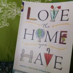 Love the Home You Have Giveaway