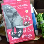 Ten Takes From Church of the Small Things