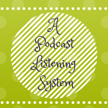 A Podcast Listening System