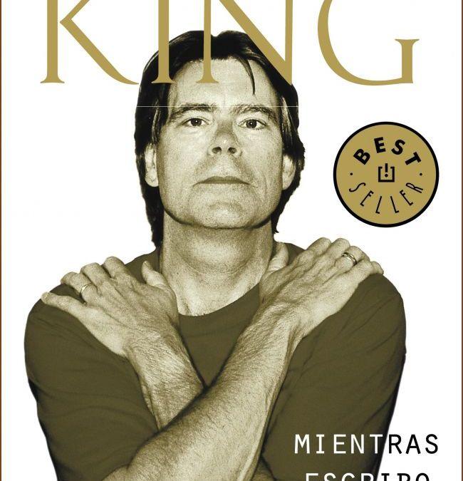 Reseña: Mientras escribo, de Stephen King.