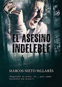 asesino-indeleble-marcos-nieto-pallares