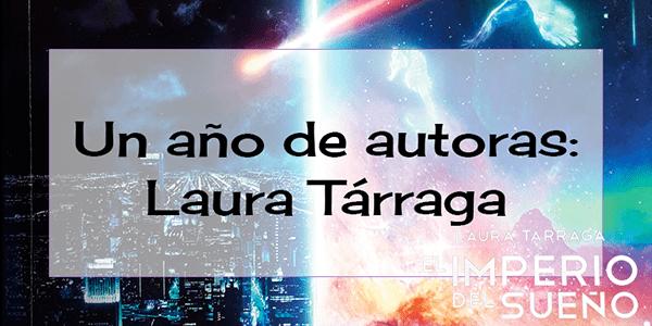 Un año de autoras: Laura Tárraga