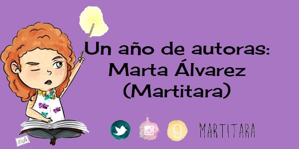 Un año de autoras: Marta Álvarez (Martitara)