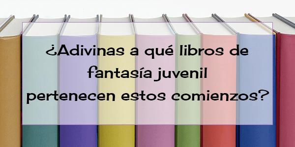 Comienzos de libros de fantasía juvenil