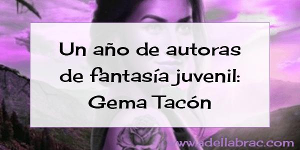 Un año de autoras: Gema Tacón