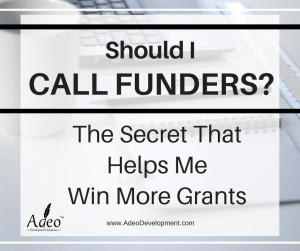 Should I Call Grant Funders? - Adeo Development Solutions