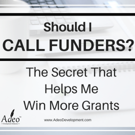 Should I Call Grant Funders? The Secret That Helps Me Win More Grants
