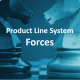 Product Line System Forces
