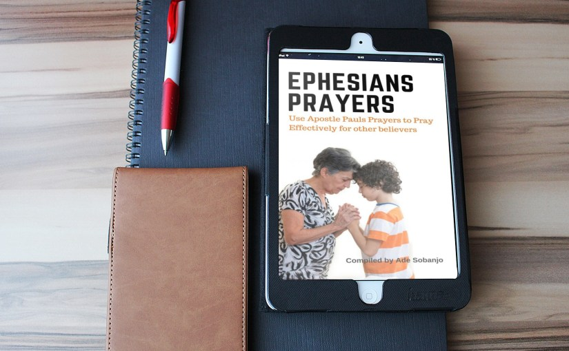 BiVo010: How to Pray effectively for other believers! Ephesians