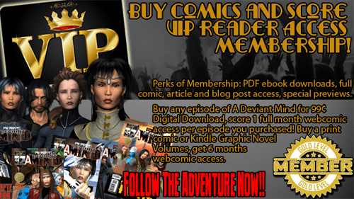 Buy Comics and Score VIP Access to the A Deviant Mind