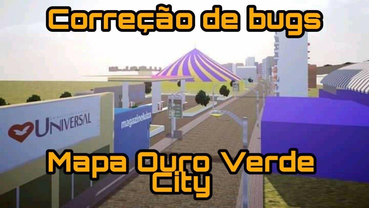 Mapa Ouro Verde City V2 –(Fase 2) para Proton Bus Simulator/Road