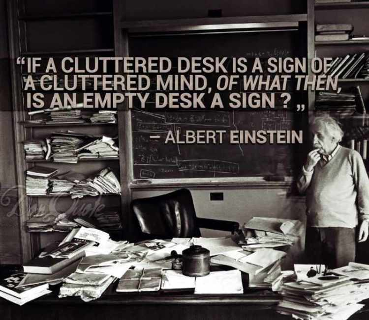 Albert Einstein at his messy desk was a classic sign of ADHD.