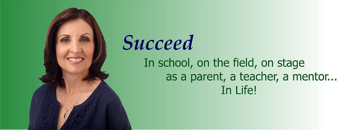 Succeed – School, field, stage, as a parent, teacher, mentor, in life